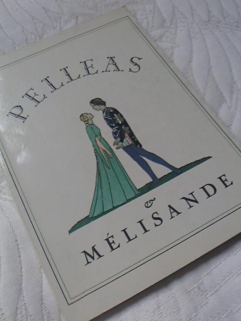 「ペレアスとメリザンド」の本